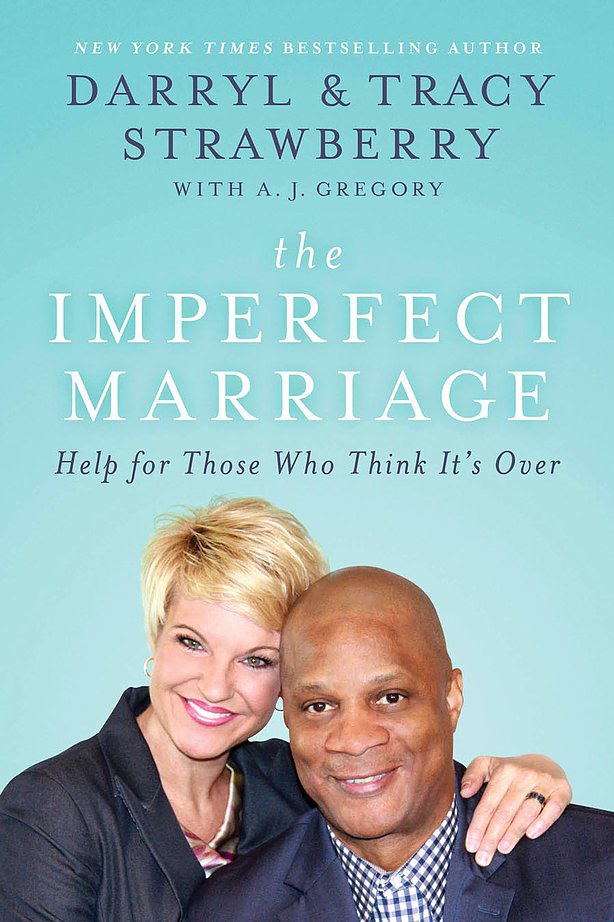 The Imperfect Marriage - Darryl and Tracy Strawberry